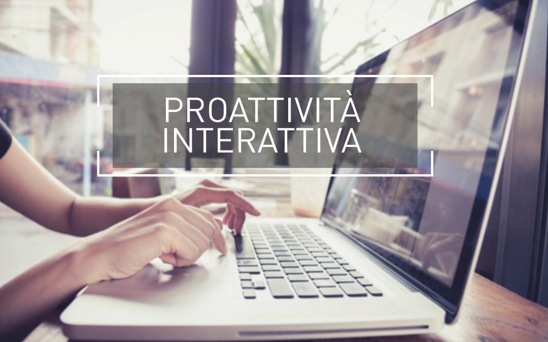 Proattività interattiva