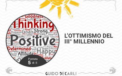 L'ottimismo del III° millennio