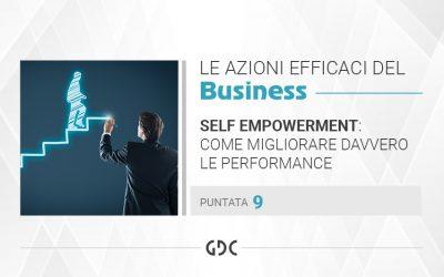 Self empowerment: come migliorare davvero le performance