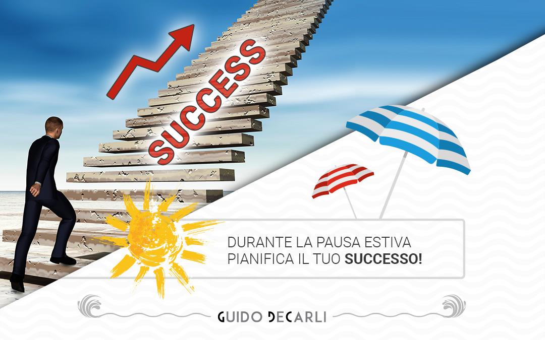 Pianifica il tuo successo!